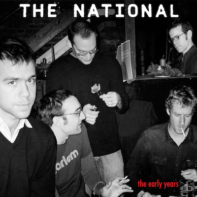 The  National: the early years
